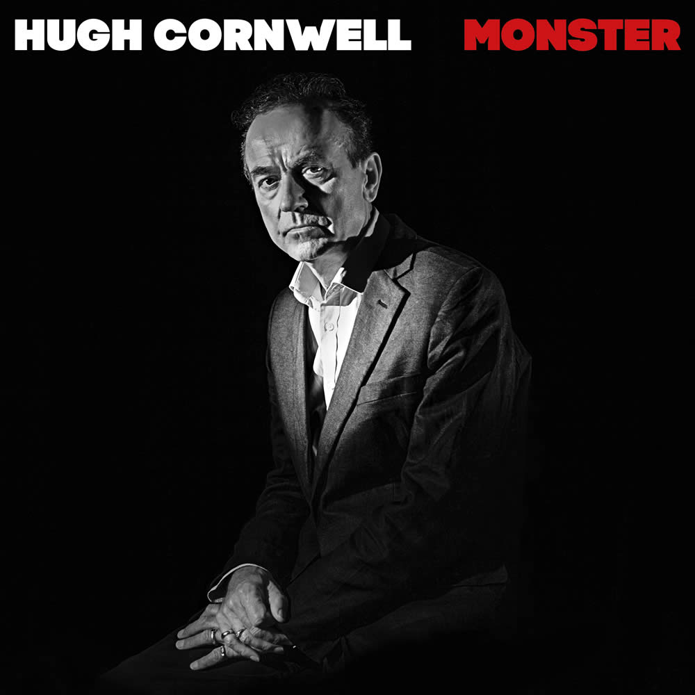 Hugh Cornwell - Monster - The New Album
